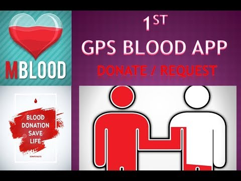 First GPS blood donation app || mBlood app ||