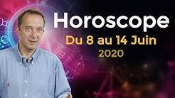 Horoscope Semaine 8 juin 2020