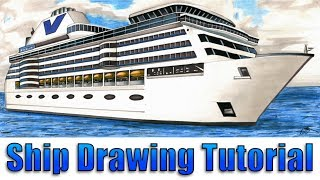 How to Draw a Realistic Cruise Ship - 2 Point Perspective/Colouring Tutorial