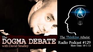 TTA Podcast 129: The Dogma Debate (with David Smalley)