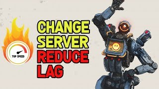 Apex Legends- How to Change Servers to Reduce Ping and Lag