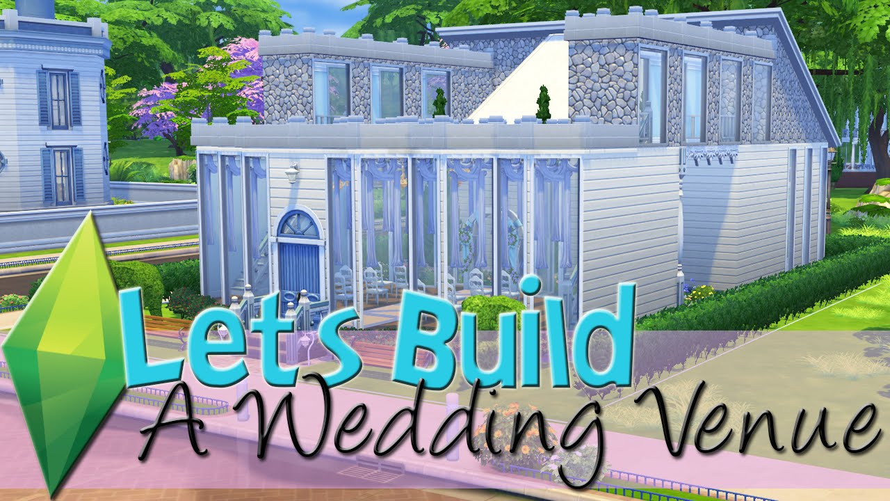 The Sims 4: Let\'s Build A Wedding Venue - Part 1 - YouTube