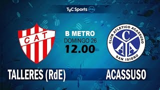 CA Talleres Remedios de Escalada vs Acassuso full match
