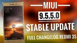 Redmi 3s/3s prime MIUI 9.5.5.0 STABLE  FULL CHANGELOG, NEW FEATURES AND BUG FIXES