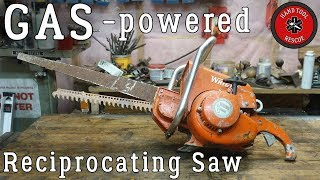 Gas Reciprocating Saw [Restoration]