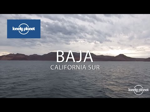 Why go to Baja California Sur - Lonely Planet travel videos