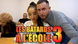 LES BATARDS À L'ÉCOLE 3