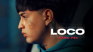 Tiago PZK  Loco (Video Oficial)