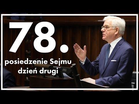 78. posiedzenie Sejmu - dzień drugi [ZAPIS TRANSMISJI]