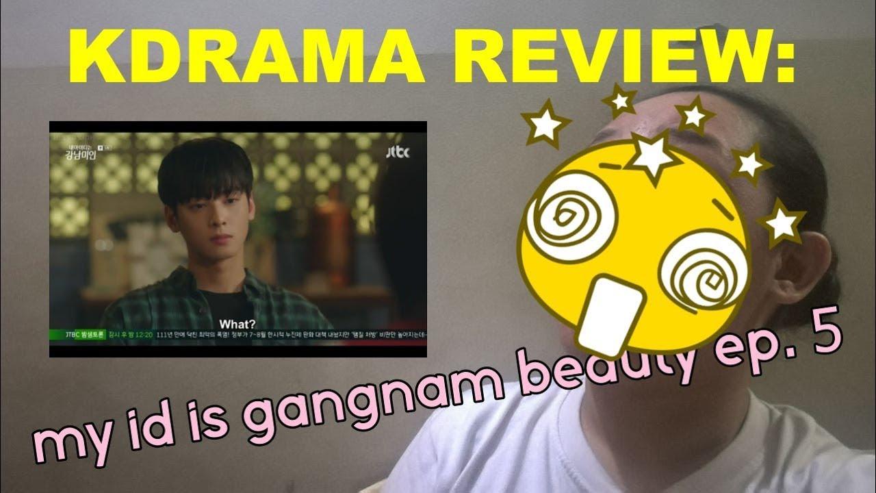 MY ID IS GANGNAM BEAUTY EP 5 KDRAMA RECAP/REVIEW