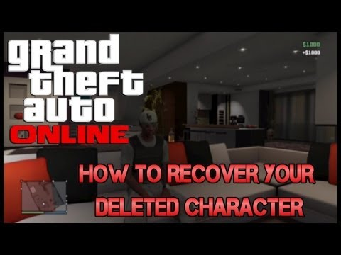 GTA ONLINE 1.O1 HOW TO RECOVER YOUR DELETED CHARACTER