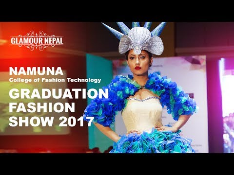 Namuna College of Fashion Technology 12th Graduation Fashion Show 2017 | Glamour Nepal