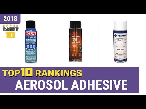 Best Aerosol Adhesive Top 10 Rankings, Review 2018 & Buying Guide