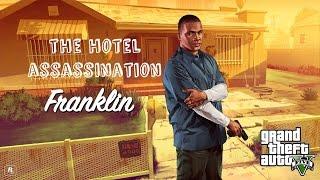 GTA 5 - Mission #33 - Hotel Assassination