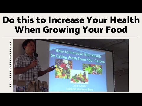 Do this to Increase Your Health When Growing Your Food in Your Garden