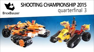 Lego Chima Shooting Championship 2015 - Quarterfinal 03 - Tiger's Mobile Command Vs Laval's Fire