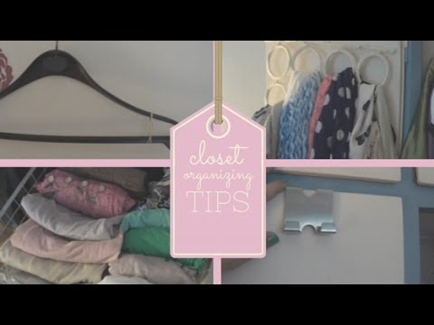 Συμβουλές Οργάνωσης ντουλάπας - Closet Organizing tips