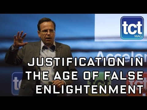Justifying 3D printing in an age of false enlightenment - Todd Grimm | TCT Show