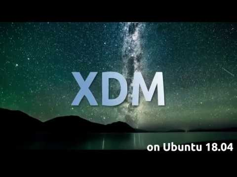 How to install Xtreme Download Manager (XDM) on Ubuntu 18 04