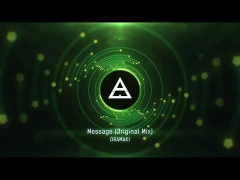 Dramaki - Message (Original Mix)