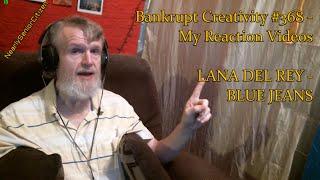 Video LANA DEL REY - BLUE JEANS : Bankrupt Creativity #368 - My Reaction Videos download MP3, 3GP, MP4, WEBM, AVI, FLV Juli 2018