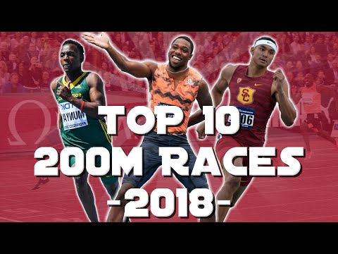 TOP 10 200m Races  ● 2018 - Sprinting Montage
