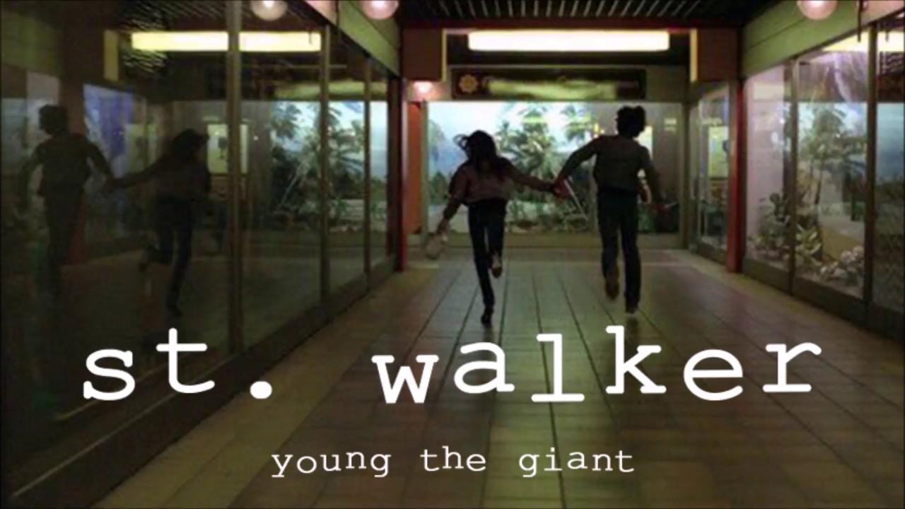 young-the-giant-st-walker-lyrics-anya