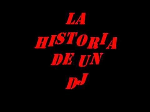 LA HISTORIA DE UN DJ / FUE HORRIBLE