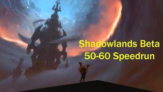 Shadowlands Beta 50-60 Speedrun