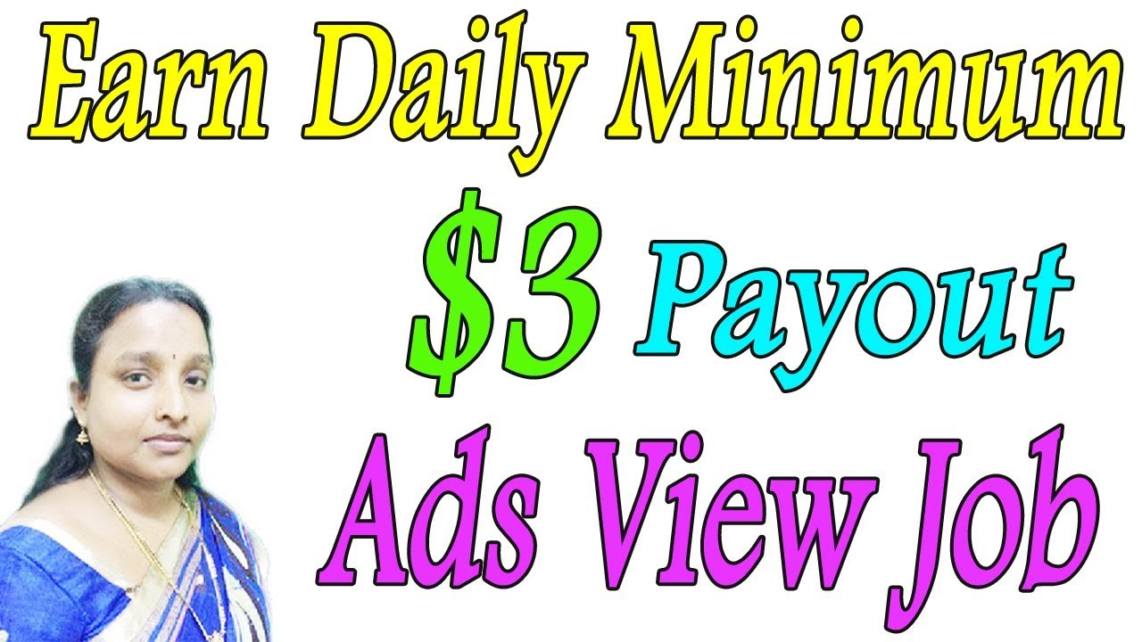 Earn Daily Minimum $3 Payout | Ads View Job Without Investment in ...