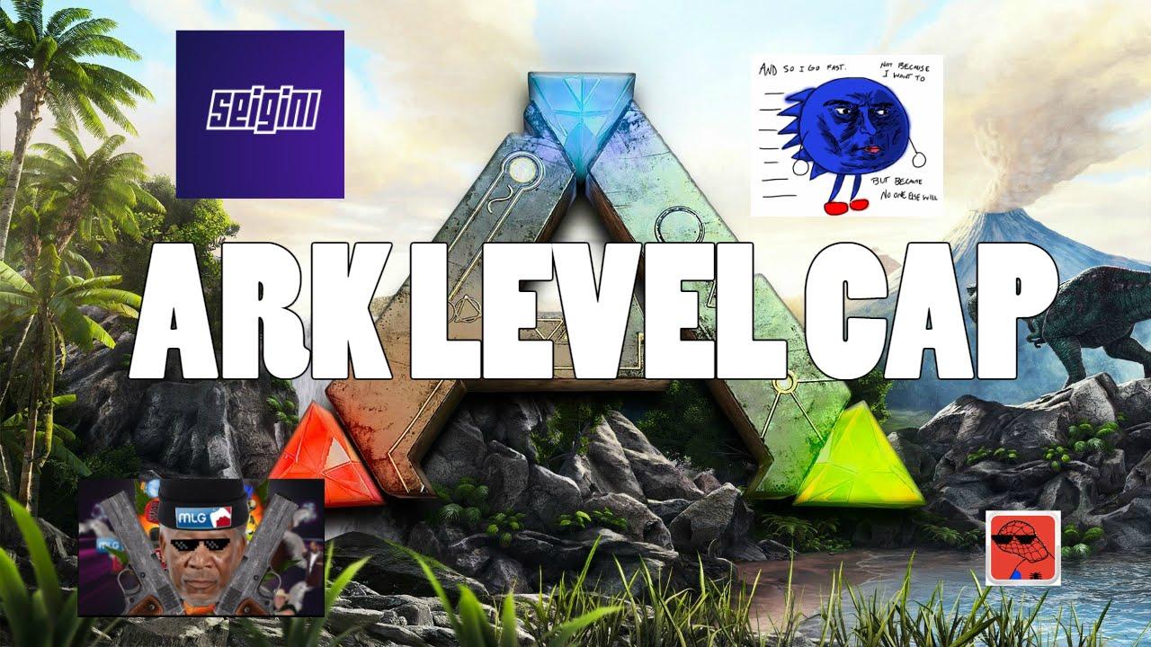 ark how to change level cap
