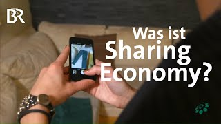Teilen statt kaufen: Die Sharing Economy - Faszination Wissen - ganze Sendung vom 7.9.2015