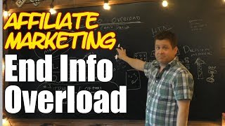 Information Overload And Affiliate Marketing
