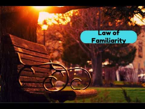 Are You Guilty of the Law of Familiarity?