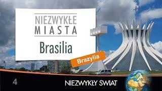 Baixar Niezwykly Swiat - Brasilia - 4K - Lektor PL - 26 min