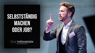 Absolventenkongress Vortrag: Selbständig machen oder Job? | felixthoennessen.de