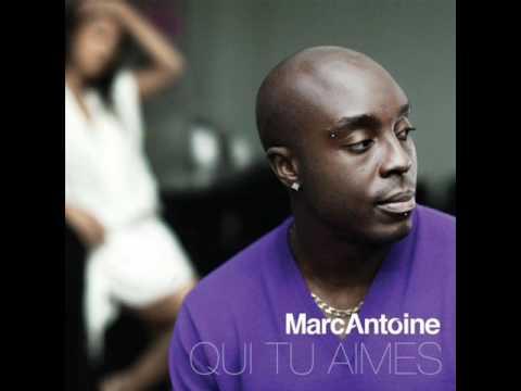marc antoine - Qui Tu Aimes ! ( nouvelle chanson 2010)