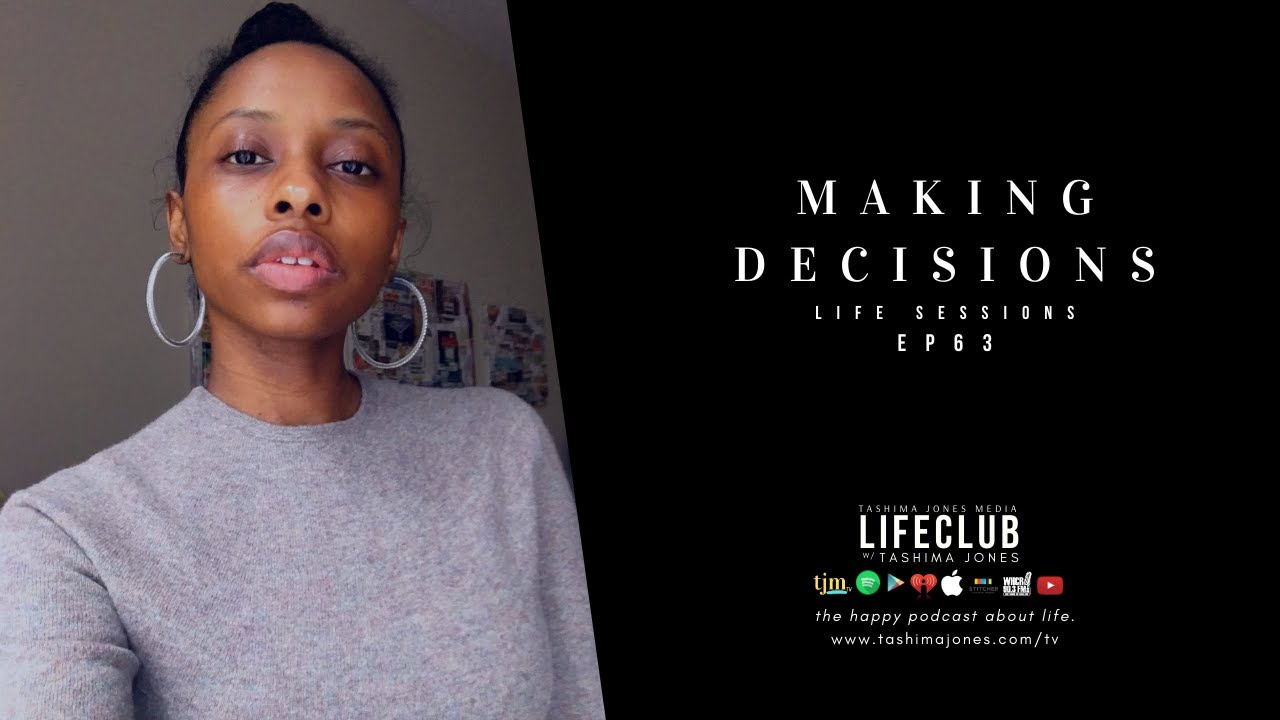 E63. LifeClub: Making Decisions