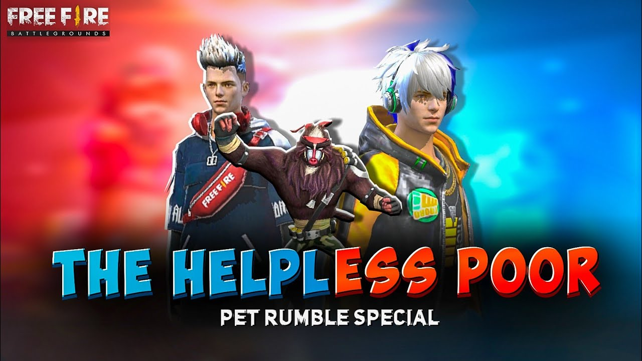 THA HELPLESS POOR || PET RUMBLE SPECIAL || FREE FIRE SHORT STORY || KAR98 ARMY