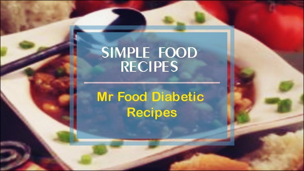 Mr Food Diabetic Recipes Youtube