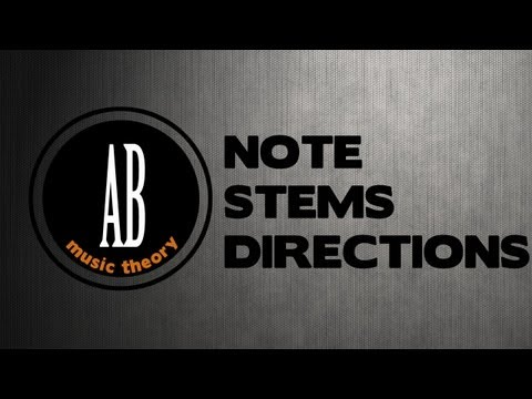 Video 11: ABRSM Grade 1 Music Theory: NOTE STEM DIRECTIONS