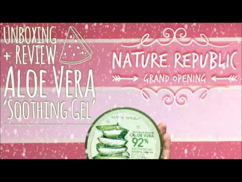 Unboxing + Review Aloe Vera 'Soothing Gel' Nature Republic (Grand Opening Jakarta)
