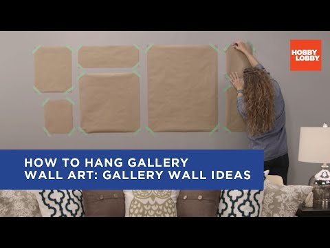 How to Hang Gallery Wall Art: Gallery Wall Ideas | Hobby Lobby®