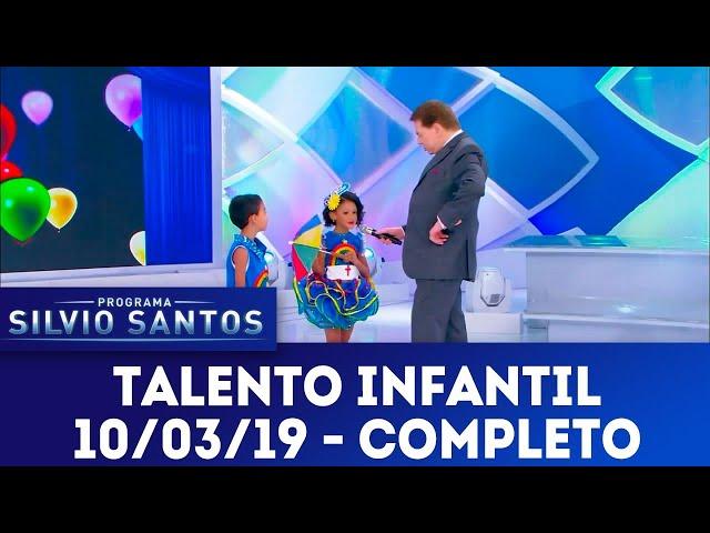 Talento Infantil - Completo | Programa Silvio Santos (10/03/19)