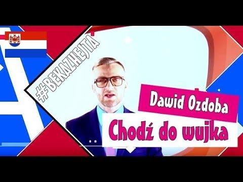 Dawid Ozdoba - Chodź Do Wujka