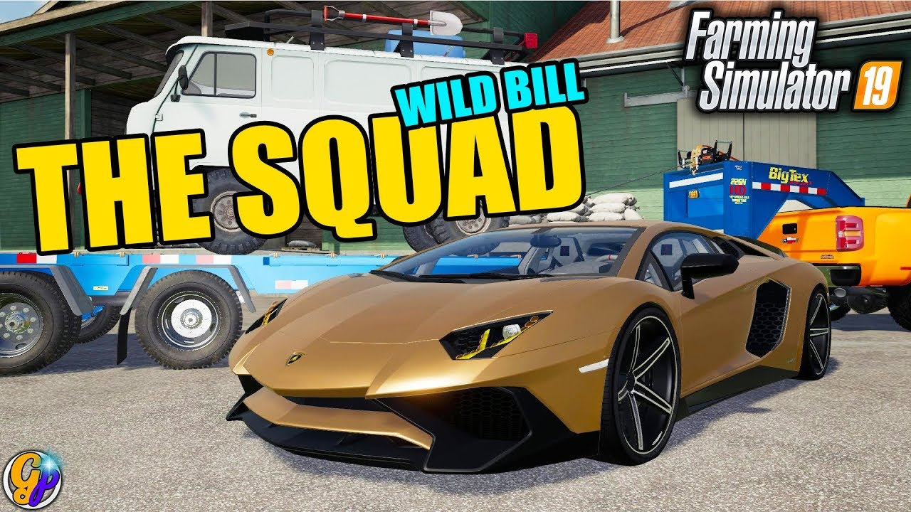 FS19 - THE SQUAD WORKING WITH WILD BILL $5,000 TOWING REPO FARMING  SIMULATOR 19