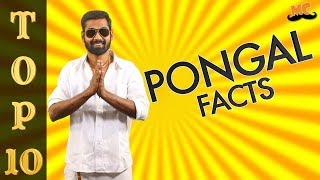 """""""TOP 10 PONGAL FACTS'' 