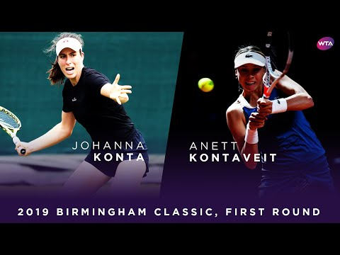 Johanna Konta vs. Anett Kontaveit | 2019 Birmingham Classic First Round | WTA Highlights
