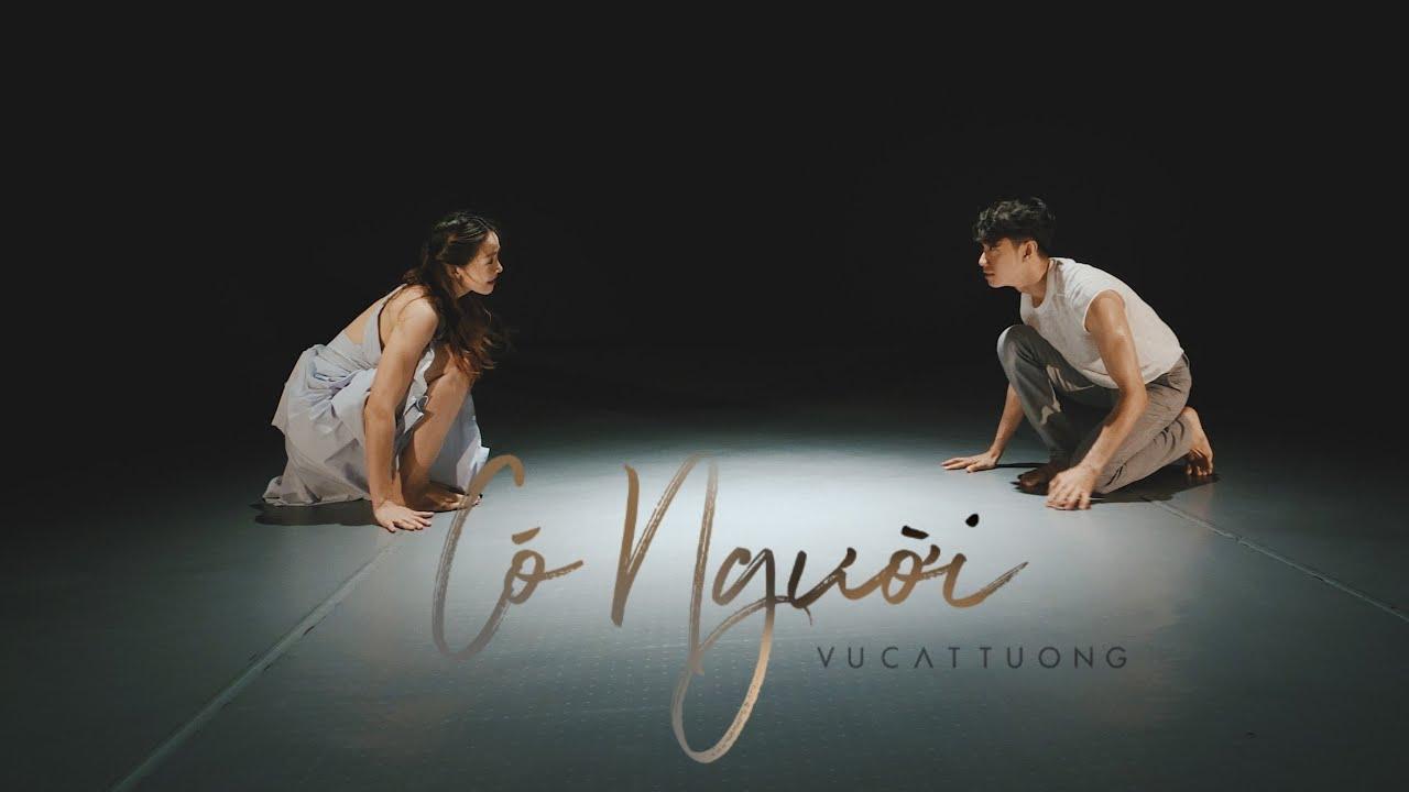 CÓ NGƯỜI – VŨ CÁT TƯỜNG   Quang Đăng ft. Hoàng Yến Choreography