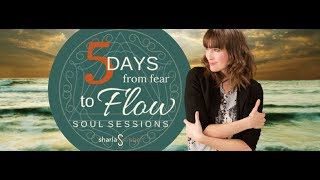 sharla ember from fear to flow soul sessions